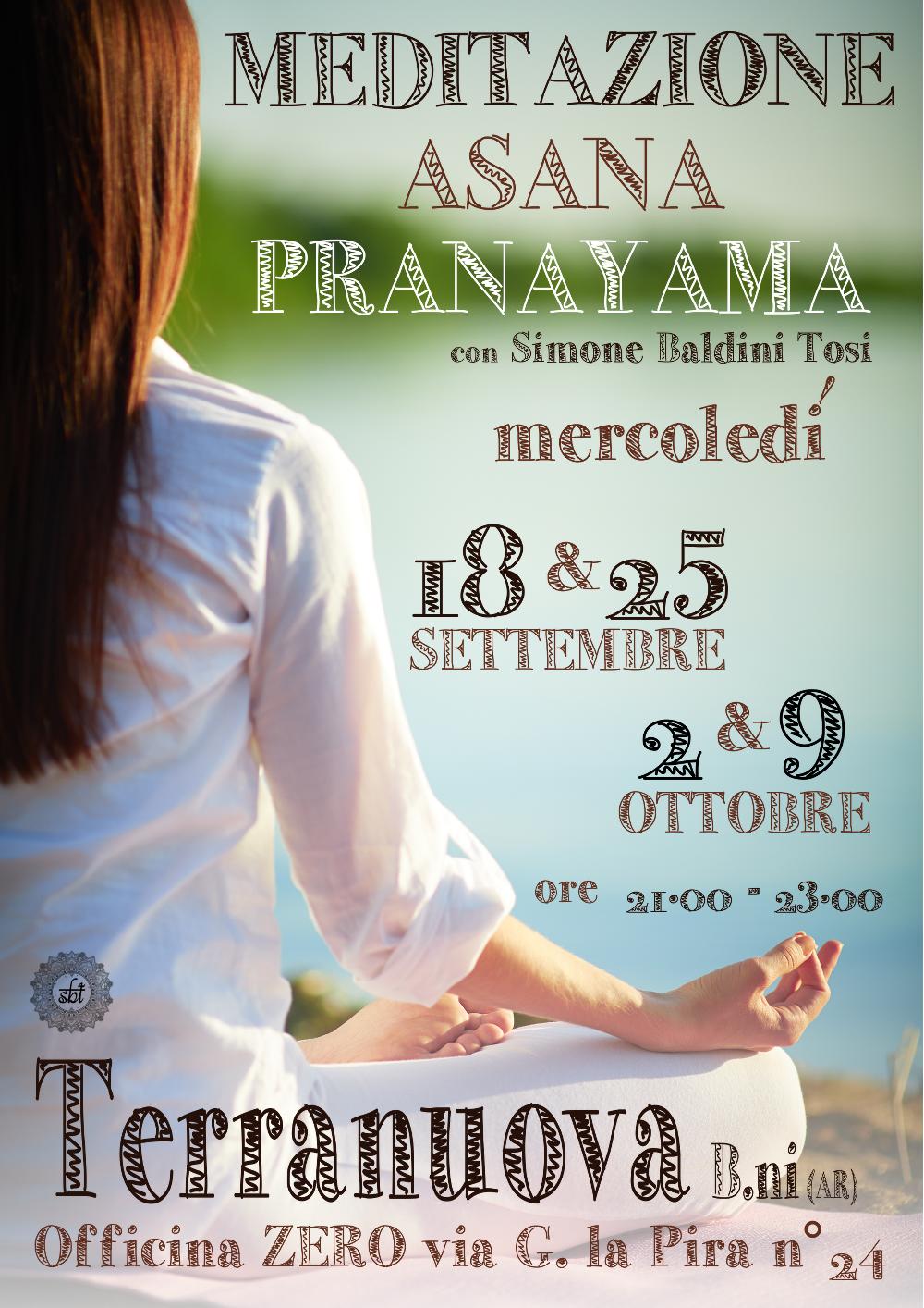 4 incontri sulla Meditazione e sul pranayama (gestione energetica del respiro) utilizzando asana (posture) preparative
